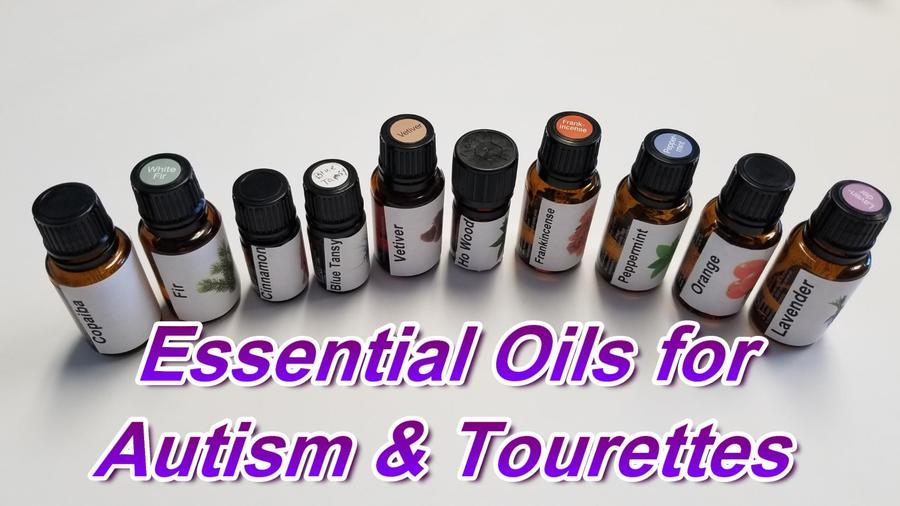 Natural Solutions with Essential Oils for Autism & Tourettes.